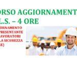 Aggiornamento Formazione Rappresentante dei Lavoratori per la Sicurezza (R.L.S.) 4 ore