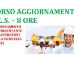 Aggiornamento Formazione Rappresentante dei Lavoratori per la Sicurezza (R.L.S.) 8 ore